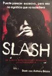SLASH: DE GUNS AND ROSE´S A VELVET REVOLVER. LA AUTOBIOGRAFIA